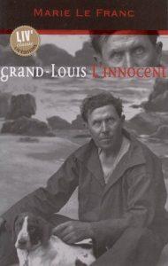Grand Louis l'Innocent- Marie Lefranc