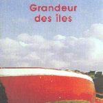 Odette du Puigaudeau - Grandeur des îles