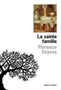 La sainte famille - Florence Seyvos