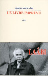 Couverture Le livre imprevu - A.Laabi