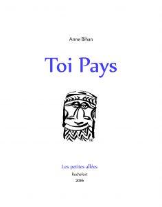 Anne Bihan - couv TOI PAYS