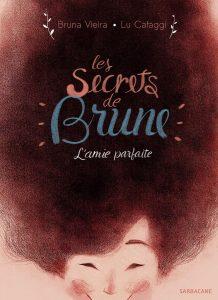 Les_secrets_de_Brune_L_amie_parfaite