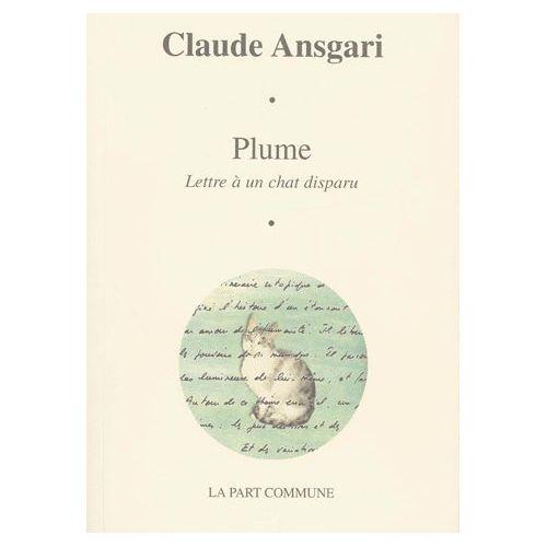 Claude Ansgari - Plume-Lettre-A-Un-Chat