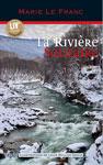COUV - La rivière solitaire - Marie Le Franc