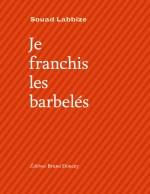 Couv.Choisie_Je-franchis-les-barbelés_300dpi
