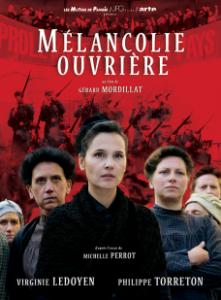 Affiche Mélancolie ouvrière - Gérard Mordillat