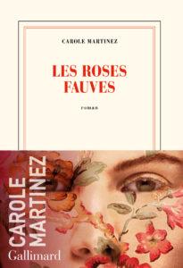 Couverture Les roses fauves - Carole Martinez