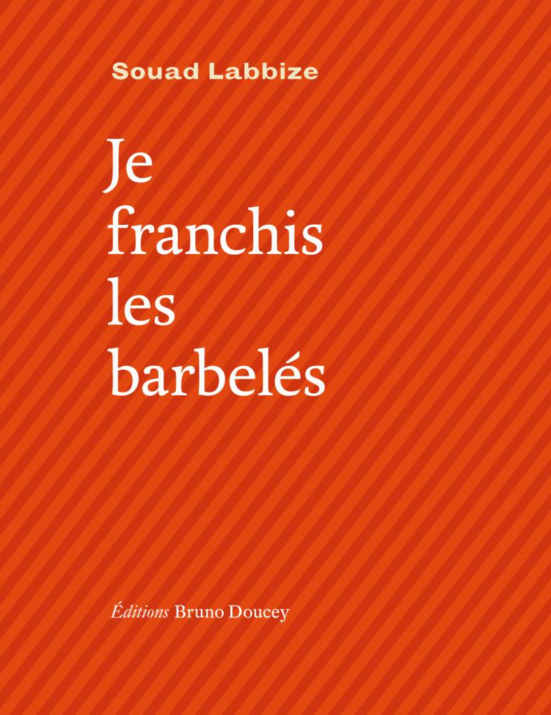 Couv.Choisie_Je-franchis-les-barbelés_300dpi-790x1024