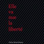 Elle va nue ma liberté - Maram Al Masri