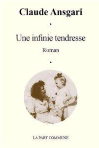 Claude Ansgari - Une infinie tendresse