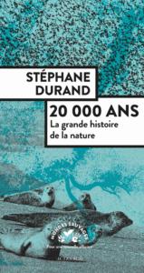 Stéphane Durand - 20000 ans