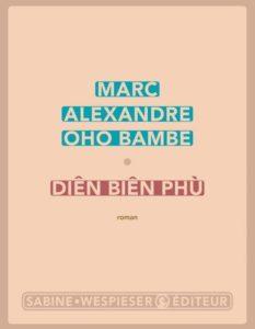 Dien-Bien-Phu-de-Marc-Alexandre-Oho-Bambe